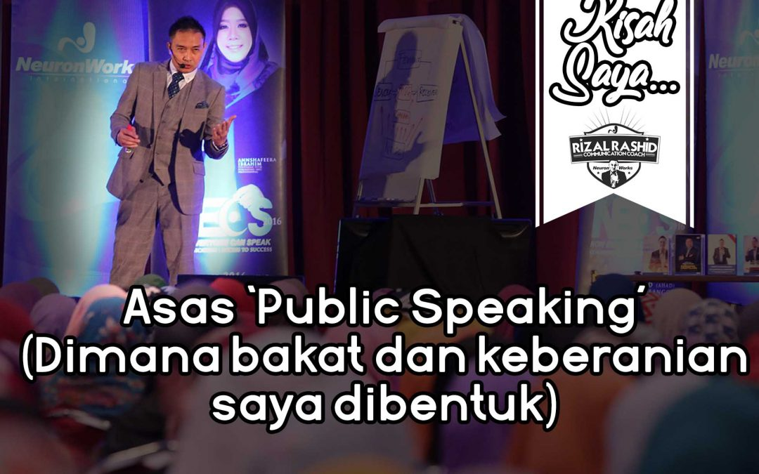 Asas Public Speaking (Dimana bakat dan keberanian saya dibentuk)