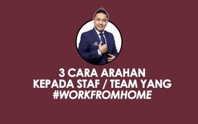 3 cara arahan kepada staf yang #workfromhome