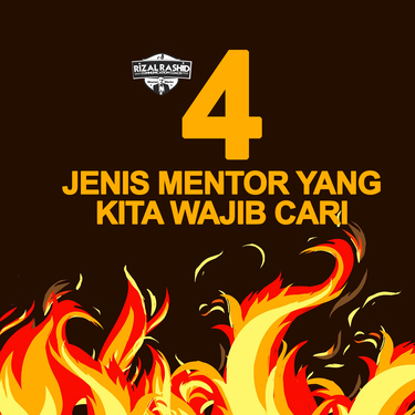 4 jenis mentor yang kita perlu ada